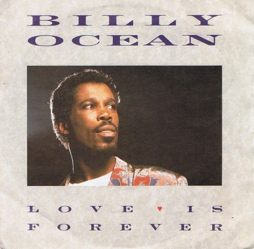 "BILLY OCEAN Love Is Forever 7"" Single Vinyl Record 45rpm Jive 1986"